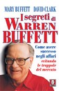 "Recensione del libro ""I segreti di Warren Buffett"" di Mary Buffett e David Clark (Lindau)"